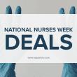 Nurse Week Deals